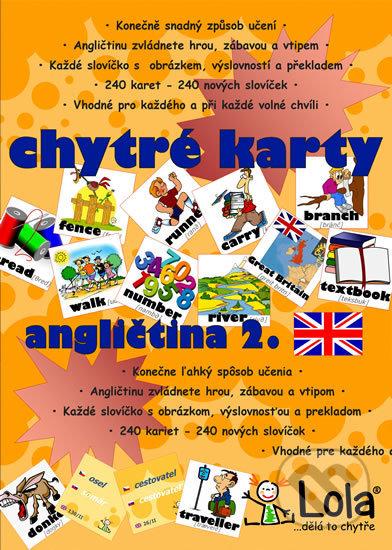 Chytré karty: Angličtina - Slovíčka 2 - Chytrá Lola