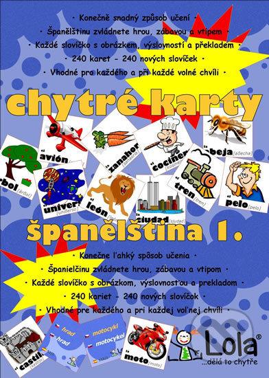 Chytré karty: Španělština - Slovíčka 1 - Chytrá Lola