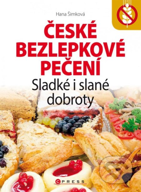 České bezlepkové pečení - Hana Šimková