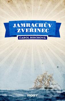 Jamrachův zvěřinec - Carol Birch