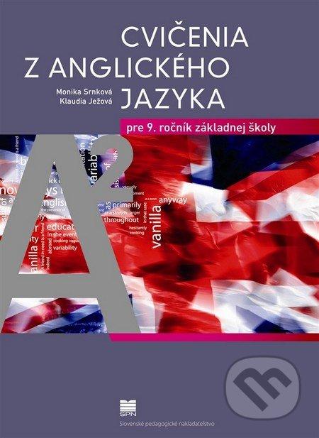 41f38fa6a Cvičenia z anglického jazyka pre 9. r. ZŠ - Monika Srnková, Klaudia Ježová