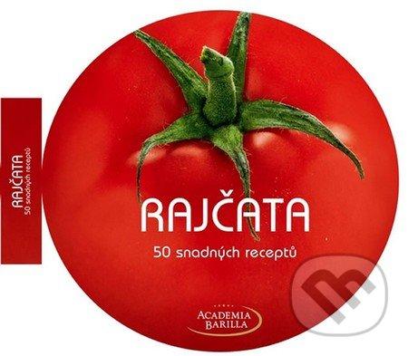 Rajčata - 50 snadných receptů - Naše vojsko