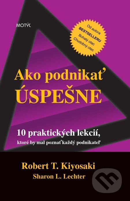 E-kniha  Ako podnikať úspešne (Robert T. Kiyosaki a Sharon L ... bf88c1722db