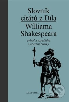Slovník citátů Williama Shakespeara - William Shakespeare