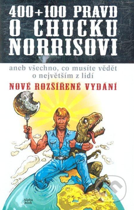 Kniha 400 100 Pravd O Chucku Norrisovi Richard Klicnik Martinus Cz