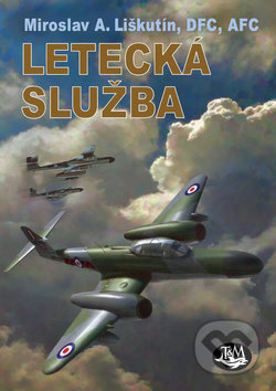 Letecká služba - M.A. Liškutín