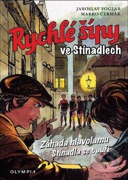 Rychlé šípy ve Stínadlech - Jaroslav Foglar, Marko Čermák