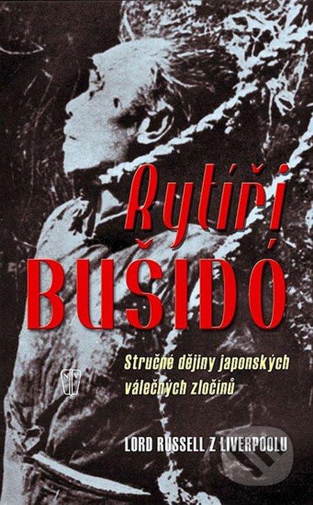 Rytíři Bušidó - Lord Russell z Liverpoolu