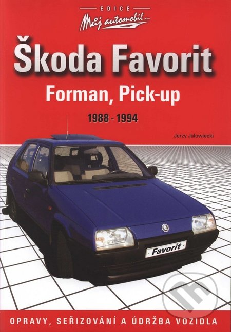 Škoda Favorit, Forman, Pick-up - Jerzy Jalowiecki
