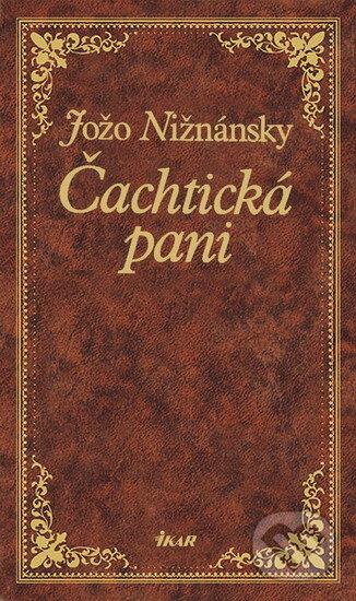 Kniha Čachtická paní (Jožo Nižnánsky)