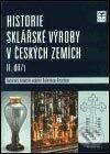 Fatimma.cz Historie sklářské výroby v českých zemích II.díl/1 Image