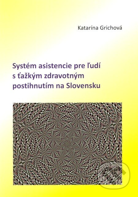 Peticenemocnicesusice.cz Systém asistencie pre ľudí s ťažkým zdravotným postihnutím na Slovensku Image