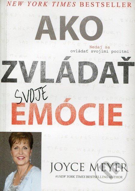 Ako zvládať svoje emócie - Joyce Meyer