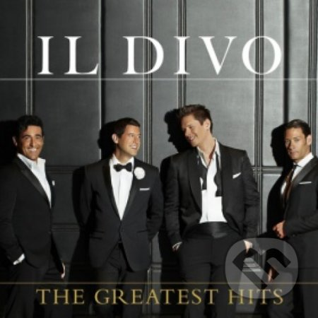 Il Divo: The Greatest Hits - Il Divo