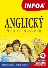 Anglický školní slovník (A-Č, Č-A) - Kolektív autorov