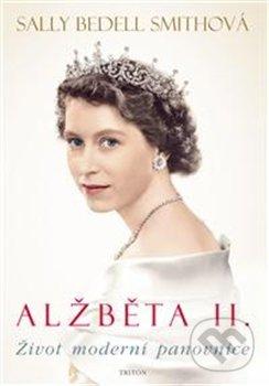Alžběta II. - Sally Bedell Smith