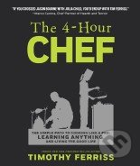 The 4-Hour Chef - Timothy Ferriss