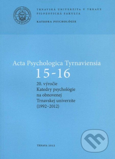 Peticenemocnicesusice.cz Acta Psychologica Tyrnaviensia 15-16 Image