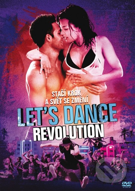 Let´s Dance: Revolution - Scott Speer