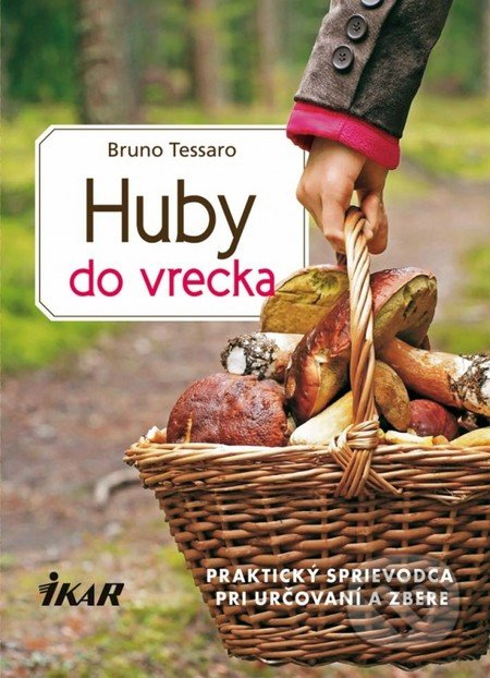 Huby do vrecka - Bruno Tessaro