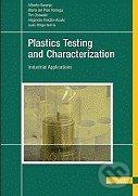 Plastics Testing and Characterization - Alberto Naranjo