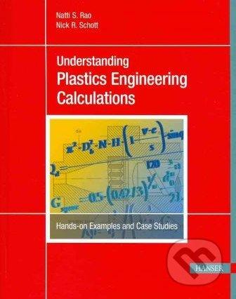 Understanding Plastics Engineering Calculations - Natti S. Rao
