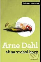 Až na vrchol hory - Arne Dahl