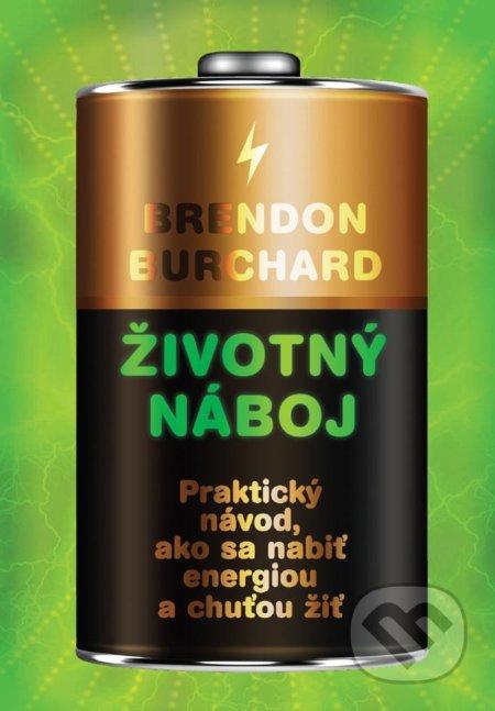 66815fc50 Kniha: Životný náboj (Brendon Burchard)   Martinus