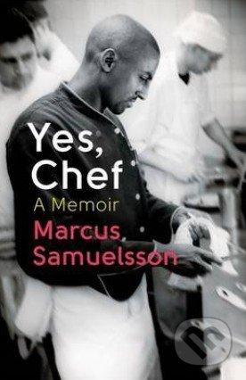 Yes, Chef - Marcus Samuelsson