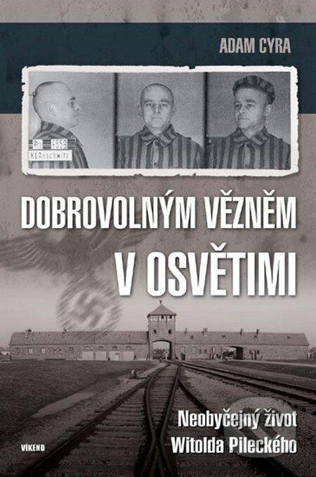Fatimma.cz Dobrovolným vězněm v Osvětimi Image