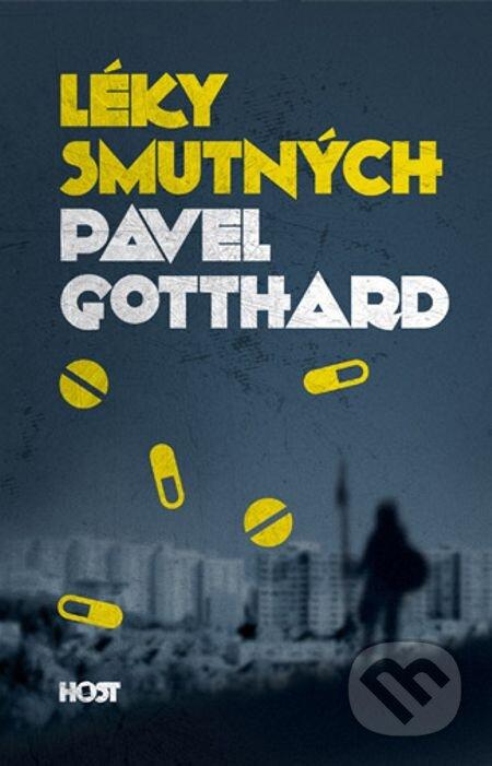 Léky smutných - Pavel Gotthard