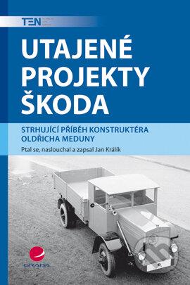 Utajené projekty Škoda - Jan Králík