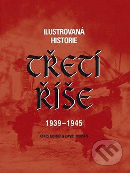 Peticenemocnicesusice.cz Ilustrovaná historie Třetí říše 1939 - 1945 Image