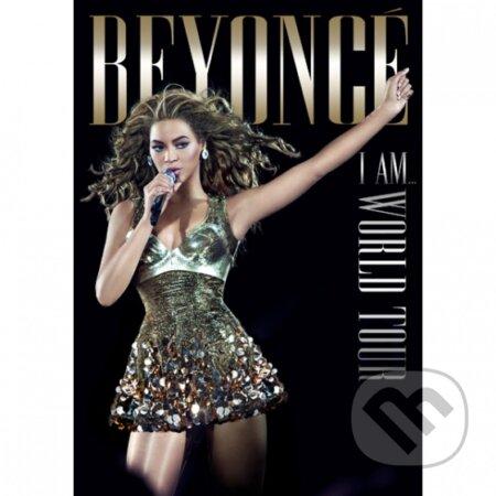 Beyonce: I am... world tour - Beyoncé