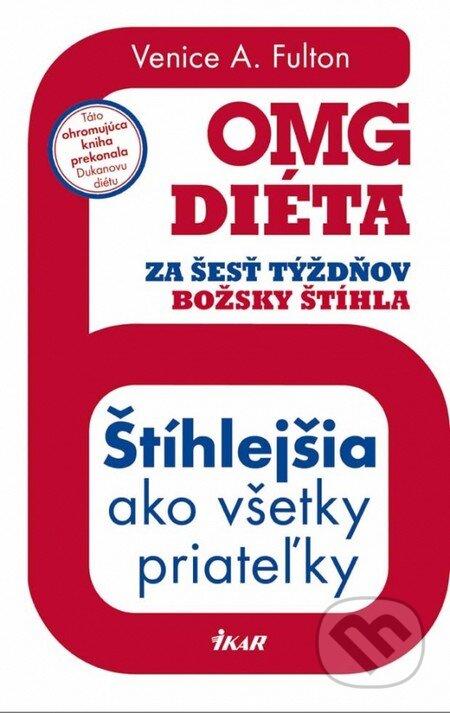 Peticenemocnicesusice.cz OMG diéta - Za šesť týždňov božsky štíhla Image