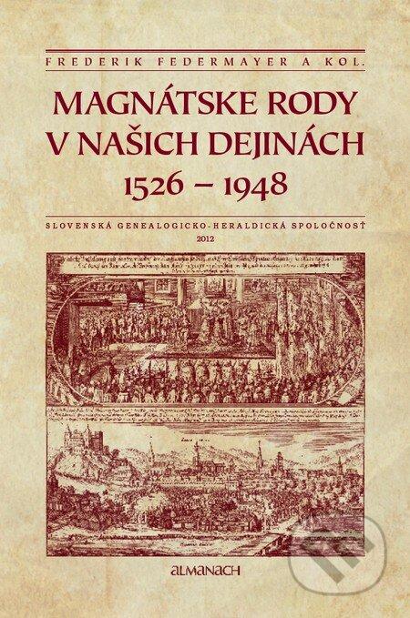 Fatimma.cz Magnátske rody v našich dejinách 1526 – 1948 Image