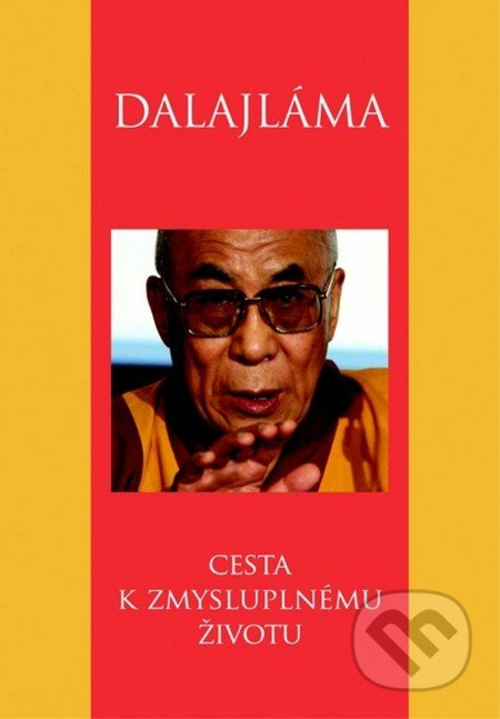 Cesta k zmysluplnému životu - Dalajláma