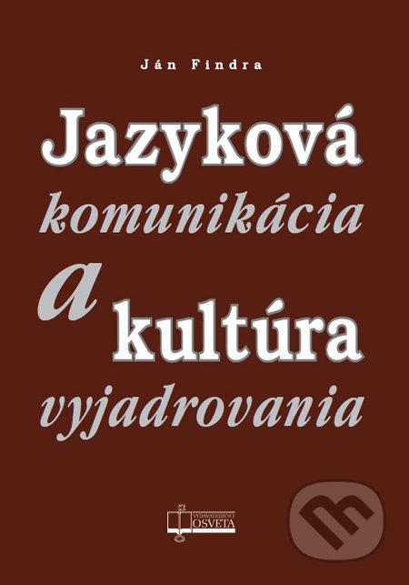 Kniha  Jazyková komunikácia a kultúra vyjadrovania (Ján Findra ... b90bff29639
