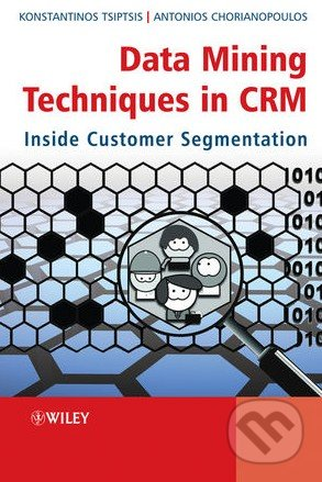 Data Mining Techniques in CRM - Konstantinos Tsiptsis