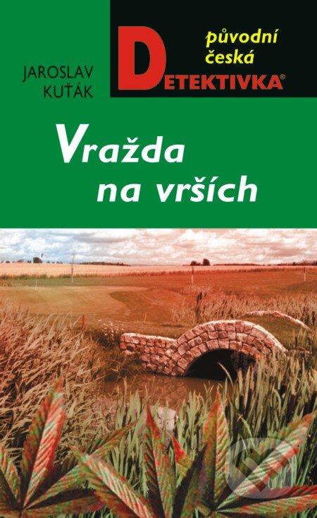 Vražda na vrších - Jaroslav Kuťák