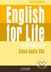English for Life - Intermediate - Class Audio CDs - Tom Hutchinson