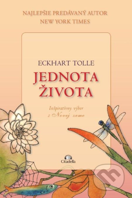 Jednota života - Eckhart Tolle