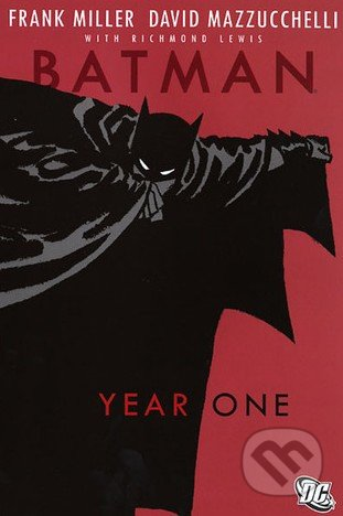 Batman: Year One - Frank Miller, David Mazzucchelli