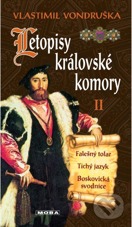 Letopisy královské komory II - Vlastimil Vondruška