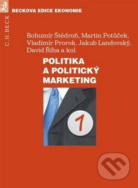 Politika a politický marketing - Bohumír Štědroň a kolektív