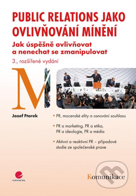 Public relations jako ovlivňování mínění - Jozef Ftorek