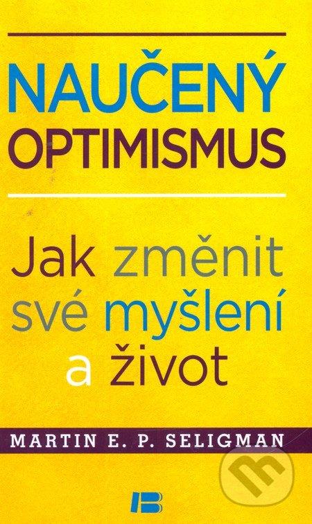 Naučený optimismus - Martin Seligman