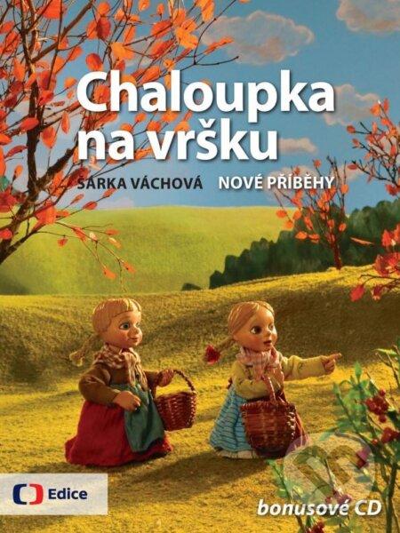 Peticenemocnicesusice.cz Chaloupka na vršku + bonusové CD Image