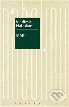 Slídil - Vladimir Nabokov
