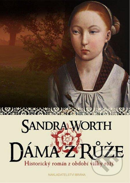 Dáma z Růže - Sandra Worth